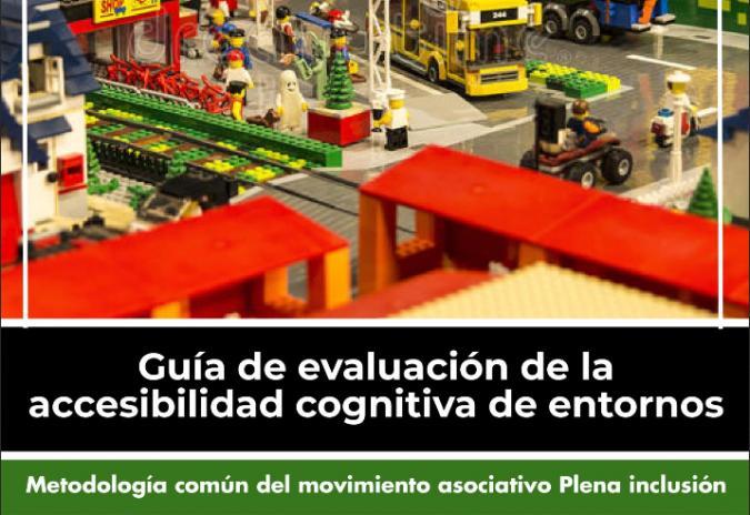 Plena inclusión lanza su Guía de evaluación de la accesibilidad cognitiva de entornos