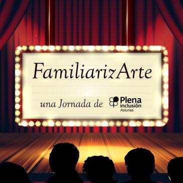 FamiliarizArte, una jornada de Plena inclusión Asturias