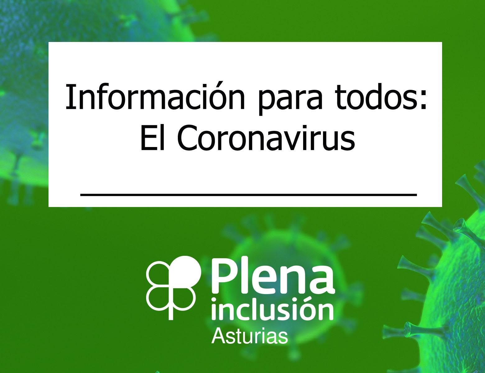 Información para todos: El coronavirus