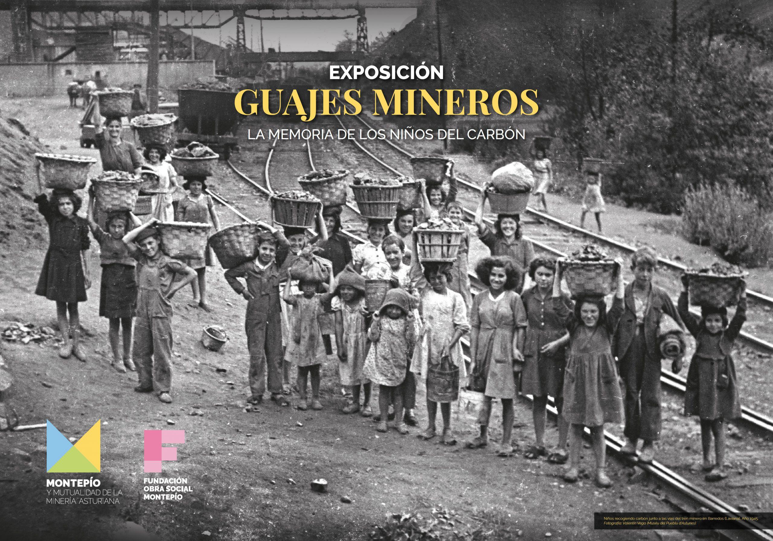 GUAJES MINEROS: la memoria de los niños del carbón